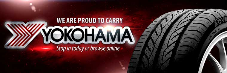 We are proud to carry Yokohama tires. Stop in today or click here to browse online.